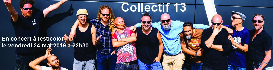 bandeau Collectif 13 en concert à festicolor le vendredi 24 mai 2019 à 22h30